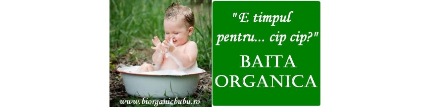 Baita bebelusilor si copiilor - Cosmetice BIO