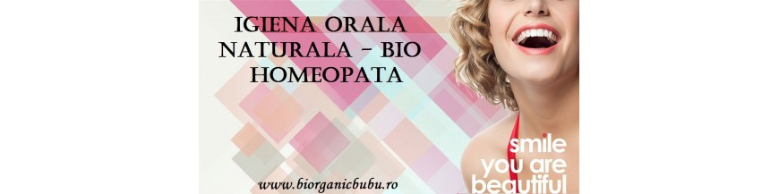 Igiena orala BIO Naturala Homeopata